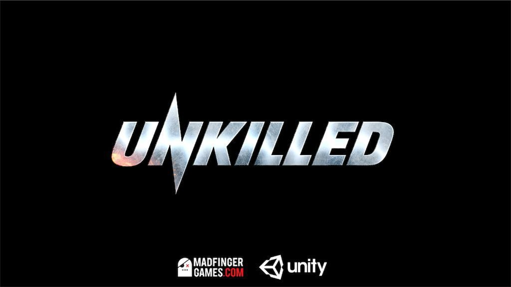 【UNKILLED】